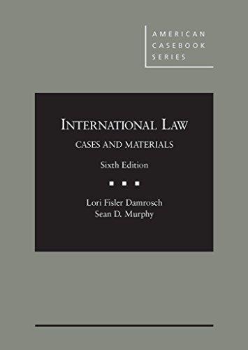 International Law (American Casebook Series)