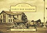 Early  Bar  Harbor   (ME)   (Scences  of  America)