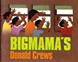 Bigmama's (0440846315) by Crews, Donald
