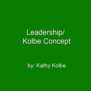 Leadership/Kolbe Concept Speech