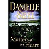 Steel Danielle Matters Of The Heart (Large Print Edition) Edition: first
