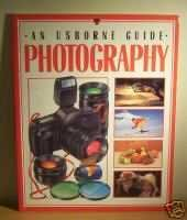 An Usborne Guide Photography: From Beginner to Expert (Usborne P