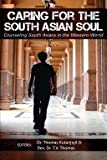 img - for Caring for the South Asian Soul: Counseling South Asians in the Western World book / textbook / text book