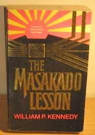 The Masakado Lesson, William P Kennedy