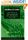 Soldiers of Labor: Labor Service in Nazi Germany and New Deal America, 1933-1945 (Publications of the German Historical Institute)