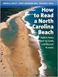 img - for How to Read a North Carolina Beach: Bubble Holes, Barking Sands, and Rippled Runnels Publisher: The University of North Carolina Press; illustrated edition edition book / textbook / text book