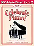 img - for Celebrate Piano! Solos 2 book / textbook / text book