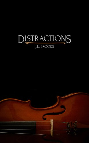 Distractions by JL Brooks