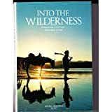 Into the Wilderness (People, Places & Discoveries)