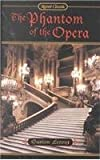 The Phantom of the Opera (0451528158) by Gaston Leroux