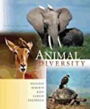 Animal Diversity 5th Edition (Fifth Ed.) 5e By Jr., Cleveland Hickman, Larry Roberts, Susan Keen and Allan Larson 2008