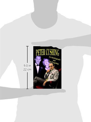 Peter Cushing: An Autobiography and Past Forgetting