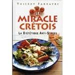 Le miracle cr�tois : La di�t�tique an...
