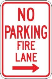 "12""x18"" No Parking - Fire Lane Sign with Right Arrow., Sign Material=E.G. Reflective on Aluminum"