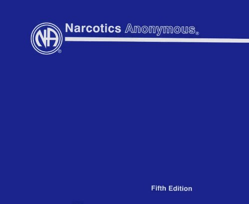 Narcotics Anonymous Basic Text, Fifth Edition Audiobook