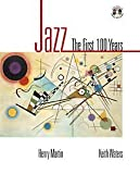 Jazz: The First 100 Years (with Audio CD Primer) (0028647890) by Martin, Henry