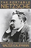 The Portable Nietzsche (Portable Library) (0140150625) by Nietzsche, Friedrich