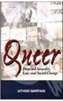 Queer: Despised Sexuality Law And Social Change PDF