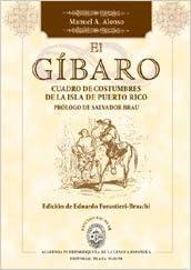 El Gibaro: Cuadro de Costumbres de La Isla de Puerto Rico (Spanish
