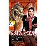 "Primeval: Fire and Watervon ""Simon Guerrier"""