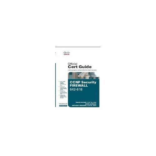 CCNP Security FIREWALL 642-618 Official Cert Guide, 1e
