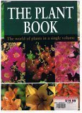 img - for The Plant Book: A World Of Plants In A Single Volume book / textbook / text book