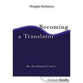 Becoming A Translator: An Accelerated Course