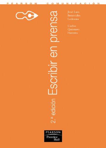 Escribir en Prensa, 2a Edicion (Spanish Edition)