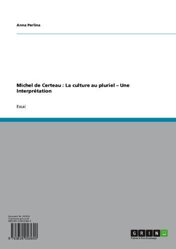 michel-de-certeau-la-culture-au-pluriel-une-interpretation