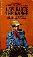 Law Rides the Range by Walt Coburn