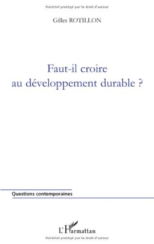 Faut-il croire au développement durable?