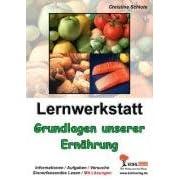 Lernwerkstatt - Grundlagen unserer Ernährung (Broschiert