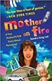 img - for Mother on Fire Publisher: Three Rivers Press; Reprint edition book / textbook / text book