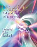 img - for Using C++: An Introduction to Programming, Second Edition book / textbook / text book