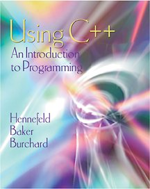 Using C++: An Introduction to Programming, Second Edition
