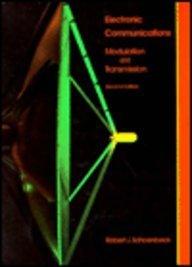 Electronic Communications: Modulation and Transmission (2nd Edition)