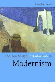 The Cambridge Introduction to Modernism Cambridge Introductions to Literature