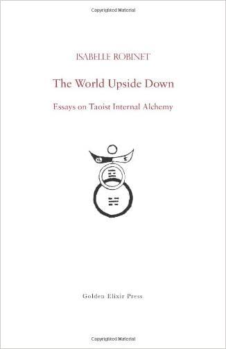 The World Upside Down: Essays on Taoist Internal Alchemy
