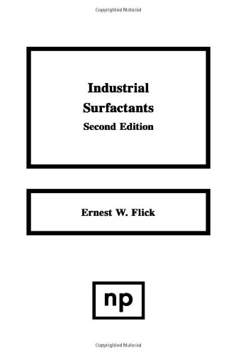 Industrial Surfactants, 2nd Ed., Second Edition: An Industrial Guide