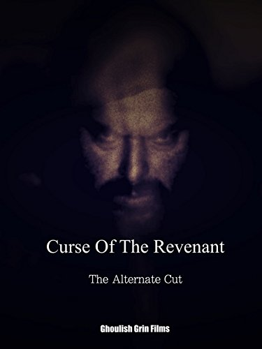"""Curse Of The Revenant: The Alternate Cut"""