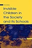 img - for Invisible Children in Society and Its Schools 3RD EDITION book / textbook / text book