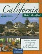 California Bed & Breakfast Cookbook: From the Warmth and Hospitality of California Bed & Breakfast Inns (Bed & Breakfast Cookbooks (3D Press))