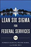img - for Lean Six Sigma for Federal Services book / textbook / text book