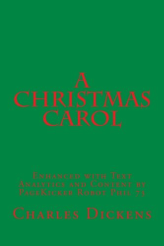 A Christmas Carol: Enhanced with Text Analytics and Content by PageKicker Robot Phil 73