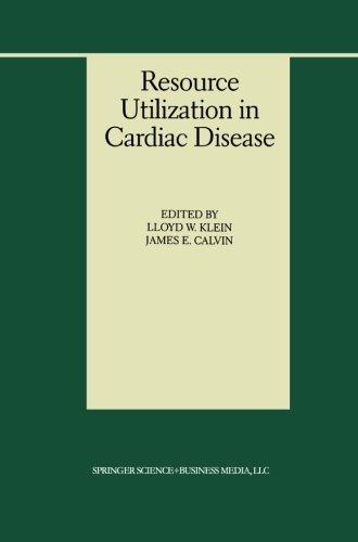 Resource Utilization in Cardiac Disease (Developments in Cardiovascular Medicine)