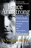 It's Not Just about the Bike: My Journey Back to Life (0425179613) by Lance Armstrong