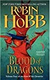 Robin Hobb Blood of Dragons: Volume Four of the Rain Wilds Chronicles