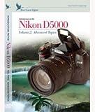 Blue Crane DVD Guide to Nikon D5000 Volume 2: Advanced topics