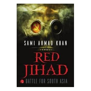 Red Jihad: Battle for South Asia