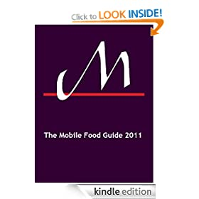 The Mobile Food Guide 2011